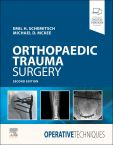 Operative Techniques: Orthopaedic Trauma Surgery
