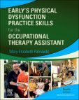 Early's Physical Dysfunction Practice Skills for the Occupational Therapy Assistant