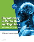 Physiotherapy in Mental Health and Psychiatry