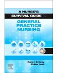 A Nurse's Survival Guide to General Practice Nursing E-Book